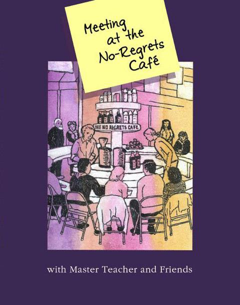 Meeting at the No-Regrets Café